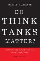 Do Think Tanks Matter  Third Edition PDF