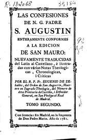 Las confesiones de N. G. Padre S. Augustin: enteramente conformes a la edicion de San Mauro