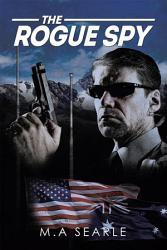 The Rogue Spy Book PDF