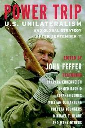Power Trip: U.S. Unilateralism and Global Strategy After September 11