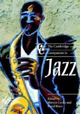 The Cambridge Companion to Jazz PDF
