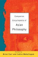 Companion Encyclopedia of Asian Philosophy PDF