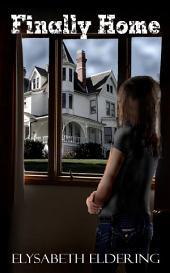 Finally Home: A Kelly Watson YA Paranormal Mystery