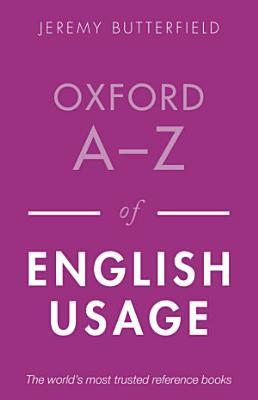 Oxford A Z of English Usage