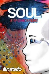 Soul Empowerment: Unravel the Truth of Your Soul