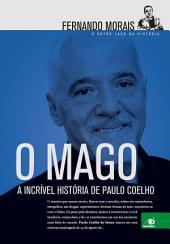 O Mago: O outro lado da história. A incrível história de Paulo Coelho