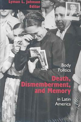 Death  Dismemberment  and Memory
