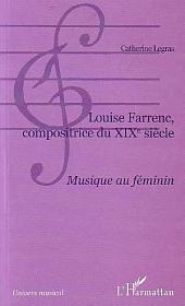 Louise Farrenc, compositrice du XIXe siècle: Musique au féminin