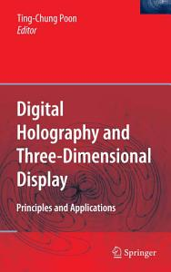 Digital Holography and Three Dimensional Display