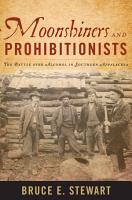 Moonshiners and Prohibitionists PDF