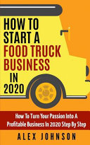 How To Start A Food Truck Business in 2020