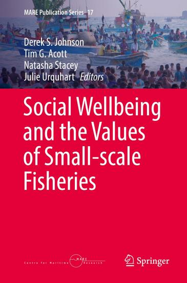 Social Wellbeing and the Values of Small scale Fisheries PDF