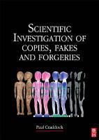 Scientific Investigation of Copies  Fakes and Forgeries PDF