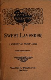 Sweet Lavender: A Comedy in Three Acts
