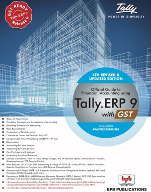 OFFICIAL GUIDE TO FINANCIAL ACCOUNTING USING TALLY ERP 9