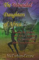 The Wounded Daughters of Africa PDF