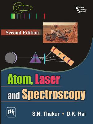 ATOM  LASER AND SPECTROSCOPY PDF