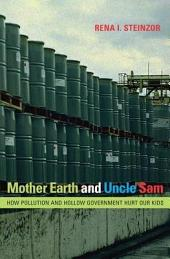 Mother Earth and Uncle Sam: How Pollution and Hollow Government Hurt Our Kids