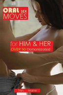 Oral Sex Moves for Him and Her Over 50 Demonstrated PDF
