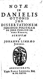 Notae in Danielis Ottonis dissertationem iuridico-politicam de iure publico imperii Romani