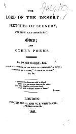 The Lord of the Desert; Sketches of Scenery, Foreign and Domestic; Odes; and Other Poems