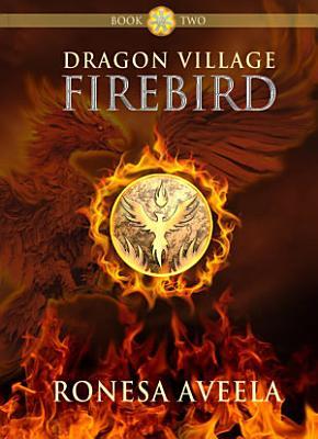 Dragon Village Firebird