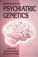 Handbook of Psychiatric Genetics PDF