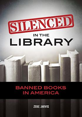 Silenced in the Library  Banned Books in America