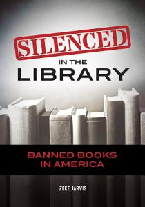 Silenced in the Library: Banned Books in America