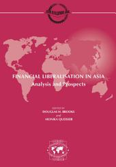 Development Centre Seminars Financial Liberalisation in Asia Analysis and Prospects: Analysis and Prospects