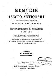 Memorie di Jacopo Antiquarj e degli studj di amena litteratur ...