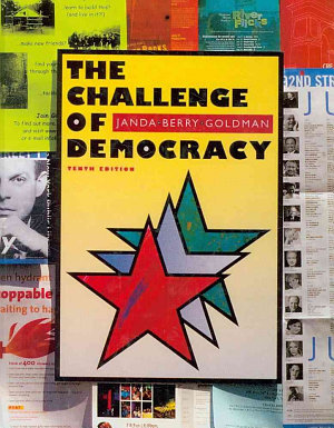 The Challenge of Democracy  American Government in a Global World PDF