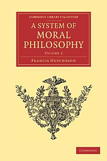 A System of Moral Philosophy Book