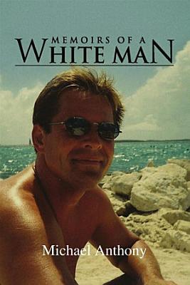 Memoirs of a White Man PDF