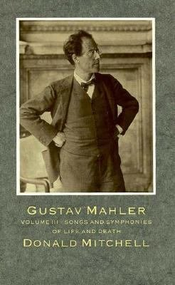 Gustav Mahler  Songs and Symphonies of Life and Death PDF