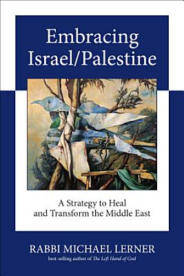 Embracing Israel Palestine