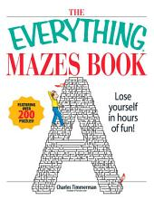 The Everything Mazes Book