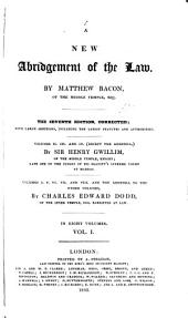 A New Abridgement of the Law: Volume 1