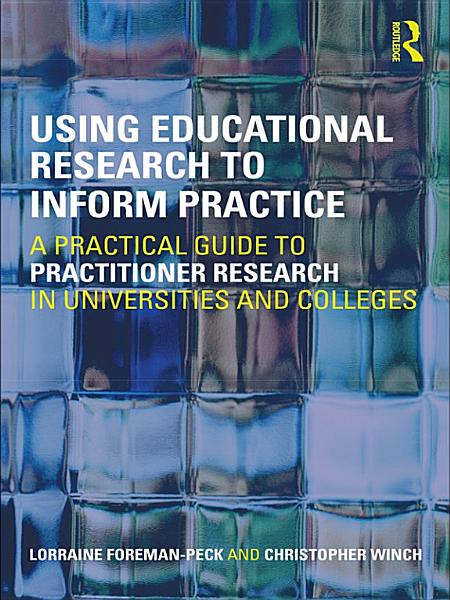 Using Educational Research to Inform Practice PDF