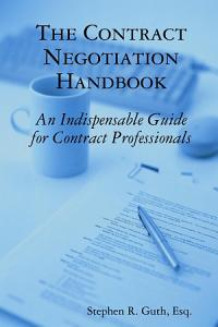The Contract Negotiation Handbook Book