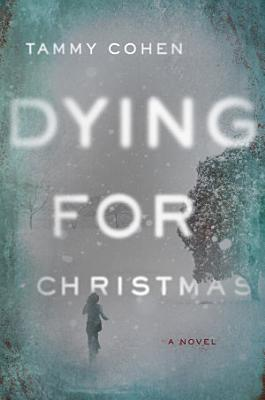 Dying for Christmas  A Novel