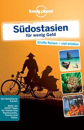 Lonely Planet Reisef  hrer S  dostasien f  r wenig Geld PDF