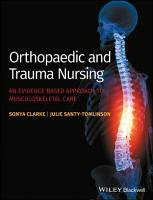 Orthopaedic and Trauma Nursing PDF