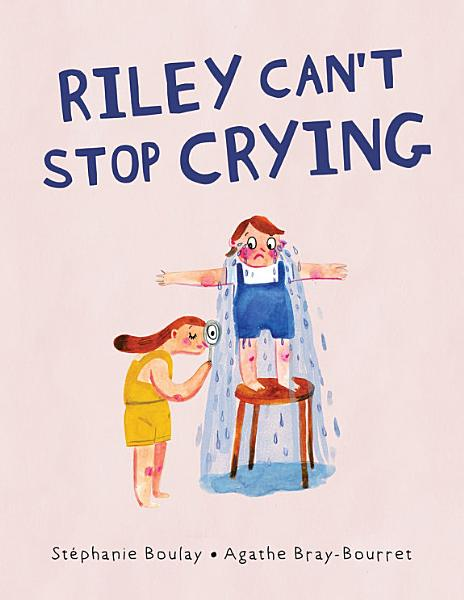 Download Riley Can t Stop Crying Book