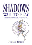 Shadows Wait to Play