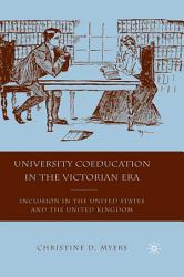 University Coeducation in the Victorian Era PDF