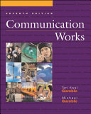 Communication Works With Communication Works Cd Rom 2 0 Media Enhanced Edition Book PDF