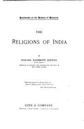 The Religions of India: Volume 25