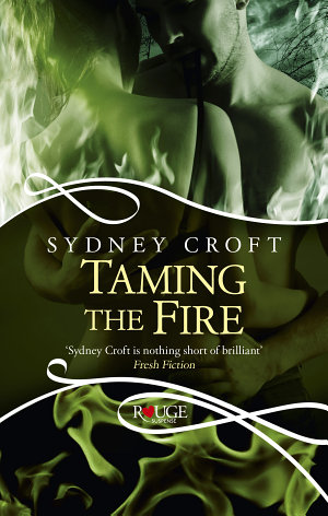 Taming the Fire: A Rouge Paranormal Romance