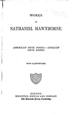 Works of Nathaniel Hawthorne  The marble faun  or  The romance of Monte Beni PDF